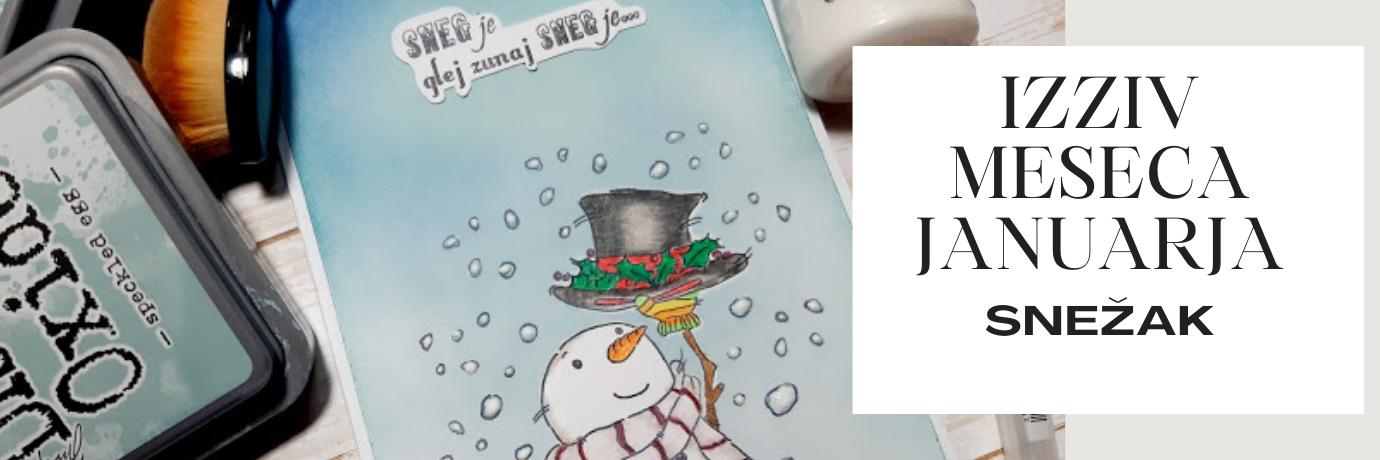 Izziv #54. sneženi možPridruži se nam v FB skupini Papirčkarice in ustvarjaj z nami! V mesecu januarju želimo videti snežake, veliko snežakov ;)