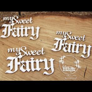 Izrezek, chipboard, Belive in Magic, napis, my Sweet Fairy