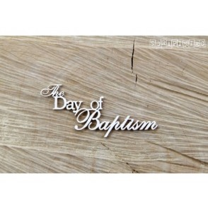 Izrezek, chipboard, napis The day of baptism